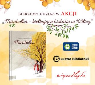 Mirabelka - kiełkująca historia w100licy